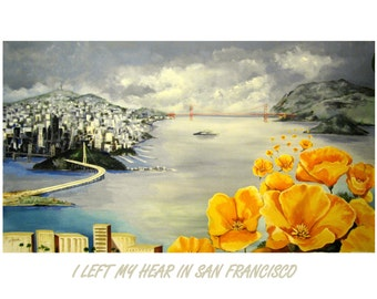 I left my heart in San Francisco, Travel Poster,Golden Gate Bridge, Poppies, Original illustration Artist print, Free Shipping in USA.