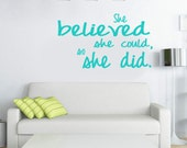 inspirational wall decal for runners - She believe she could so she did.