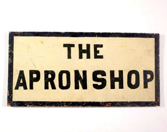 Antique Apronshop Wooden Sign