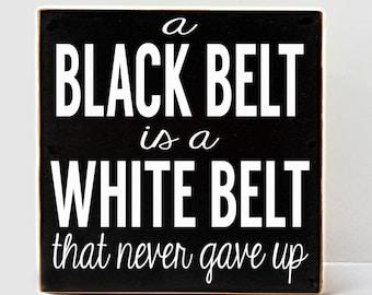 Black Belt Wood Sign, Karate, White Belt, Karate Decor, Martial Arts Decor, Martial Arts, Wood Sign, Gift for Karate Belt, Gift for Karate