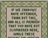 """Shakespeare Inspired """"IF WE SHADOWS"""" Cross Stitch Chart"""