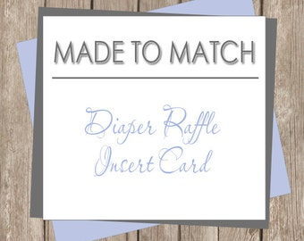 Diaper Raffle Card Printable - Made to Match (any design in our shop)