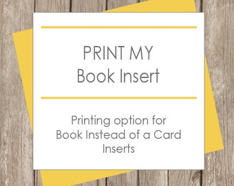 Print My Book instead of a Card insert
