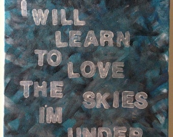 Mumford & Sons Lyric/Quote Acrylic Painting on Canvas 12 x 12