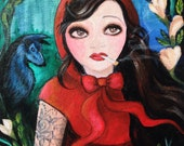 Little Red Riding Hood, Tattoed with Cigarette - One of a Kind Acrylic Painting