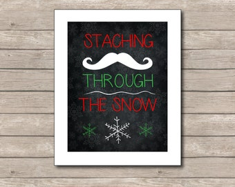 Staching Though the Snow Printable, Chalkboard Art Print, Christmas Art with Quote