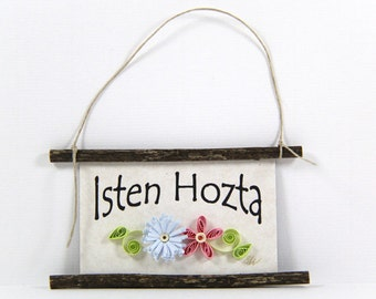 Quilled Magnet -354 - Isten Hozta- Hungarian Welcome, Hostess Gift, Ornament, Kitchen Decor, Pale Blue and Pink Decor