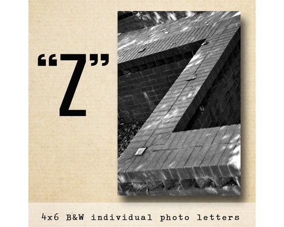 Letter Z Alphabet Photography Black and White 4x6 Letter Photo