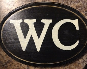 WC Water Closet Oval Plaque Wooden Sign English Restroom Bathroom The Loo You Pick from 10+ Colors Hand Painted