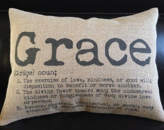 Grace definition Burlap Accent Pillow housewarming gift, shabby chic decor