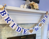 Bride to Be Banner /Bridal Shower Decor /Bachelorette Decor/ Bride to Be Sign/Royal blue and Gold Shower/ Photo Prop/ You Pick the Colors