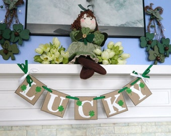 St Patrick's Day Decor - LUCKY St Patrick's Day Banner - St Patty's Decorations- Holiday Garland