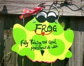 F.R.O.G Fully Relying on God Handpainted Sign