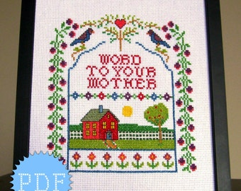 PDF Cross Stitch Sampler Pattern INSTANT DOWNLOAD Word to Your Mother