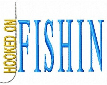 Hooked on Fishing Embroidery Design - Instant Download