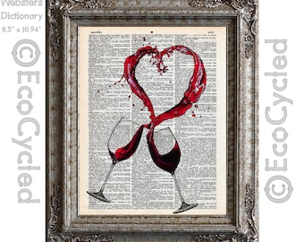 Wine and Love Splashed in a Heart on Vintage Upcycled Dictionary Art Print Book Art Print Recipe Wine Lovers Anniversary Wedding Romance