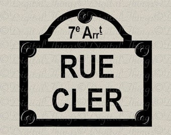 French Street Sign Paris Sign Rue Cler French Decor Wall Decor Printable Digital Download for Iron on Transfer Fabric Pillow Tea Towel DT843