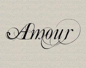 Amour Love French Script Valentines Day French Decor Printable Digital Download for Iron on Transfer Fabric Pillows Tea Towels DT510