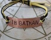 Supernatural Inspired Handstamped Bracelet 'i'm batman'