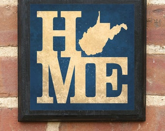 West Virginia WV HOME Wall Art Sign Plaque, Gift Present Personalized Color Custom Location Home Decor Vintage Style, Mountaineers Classic