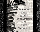 Books Are The Best Weapon In The World - Vintage Dictionary Print Vintage Book Print Antique Book Page Art Upcycled Vintage Book Art