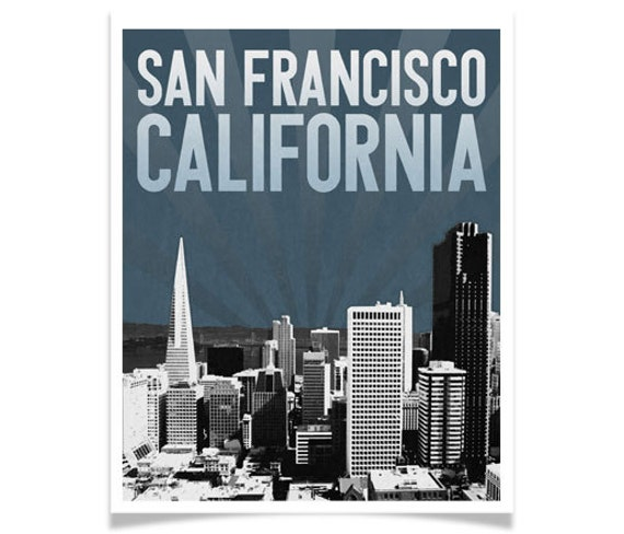 San Francisco California City Skyline Choose Your Color