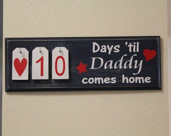 Countdown til Daddy/Hubby/Mommy comes home sign