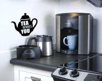 Tea Revies You Tea Decal........Wall Art Vinyl Decal sticker