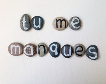 Valentine's day, 11 Magnets Custom Letters or Tu Me Manques (I Miss You in French) Quote, Beach Pebbles, Gift Ideas, Sea Stones, Rocks