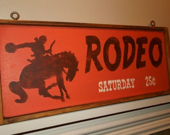 RODEO cowboy, rustic painted sign