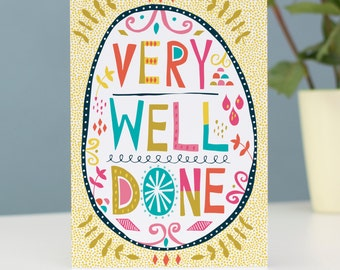 Blank 'Very Well Done' greetings card. Fun stationery by Jessica Hogarth - colourful & illustrative UK surface pattern design studio