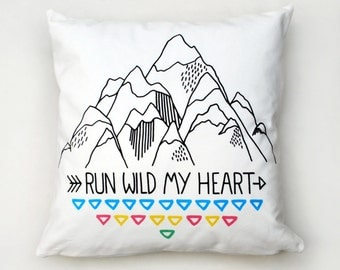 Run Wild My Heart Cushion Cover