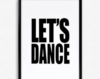 LETS DANCE Typographic Screen Print  - David Bowie - Printed by hand