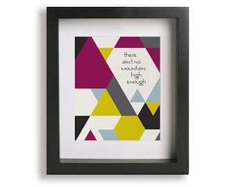 Ain't No Mountain High Enough / Marvin Gaye - Music Lyric Art Print - wedding gift idea, abstract art, wall decor, gift idea, geometric