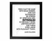 James Baldwin: Enthusiasm | Workplace Wisdom Series - Digital Printable - Instant Download