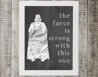 Darth Vader Star Wars Print - 'the force is strong with this one'