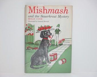 Mishmash and the Sauerkraut Mystery by Molly Cone Illustrated by Leonard Shortall 1965 Vintage Children's Book