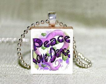 "Scrabble Jewelry - Dance - Peace Love Dance - Choose Pendant or Necklace - Dance Jewelry - Charm - 18"" Chain"