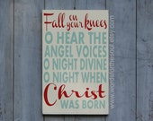 Fall on Your Knees | O Holy Night | Oh Holy Night | Christmas Wooden Sign | 12 x 18 | Christmas Song | Painted Christmas Sign | Christmas