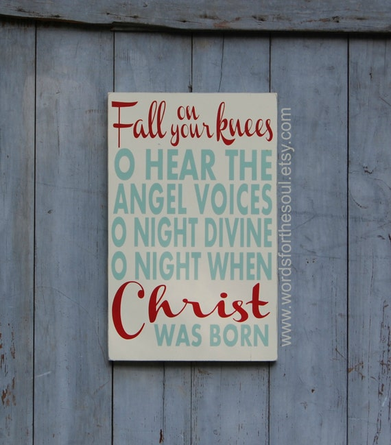 Items similar to Fall on Your Knees   O Holy Night   Oh Holy Night   Christmas Wooden Sign   12 ...