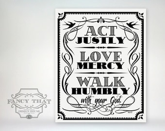 8x10 art print - Act, Love, Walk - Black & White Typography Poster Print - Micah Scripture Bible Verse
