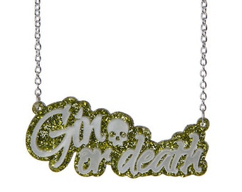 Gin Or Death necklace - laser cut sparkly acrylic