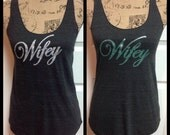 Wifey Tank Top bride bridal wedding shower tank
