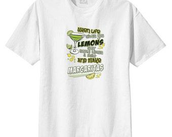 When Life Gives Lemons Make Margaritas New T Shirt, S M L XL 2X 3X 4X 5X