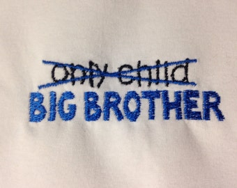 Big brother embroidered shirt or onesie