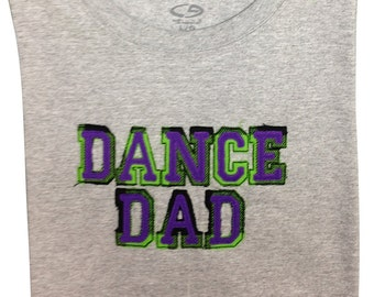 Dance Dad Shirt -  Have a shirt made to match your studio colors!