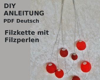 PDF Filzkette mit Filzkugeln, Anleitung DIY deutsch / englisch, genaue Beschreibung mit Fotos