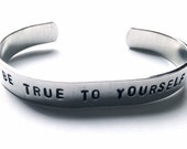 Be True To Yourself  Hand Stamped Mantra Cuff Bracelet