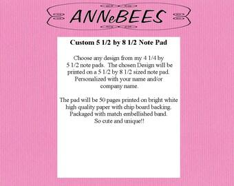 Custom 5 1/2 by 8 1/2 Note Pad