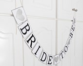 FREE SHIPPING, Bride To Be banner, Bridal shower banner, Engagement party, Wedding signs, Photo prop, Bachelorette party decoration, Silver